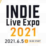 INDIE Live Expo 2021(Japanese)