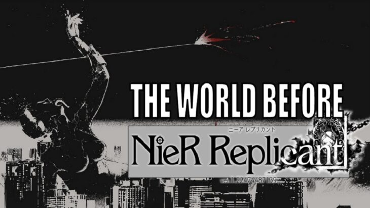 The History of the NieR World Before the Start of Replicant – NieR Lore