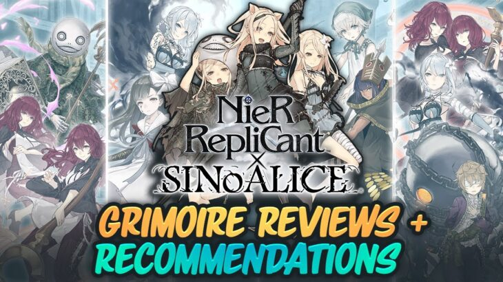 【 SINoALICE X NieR Replicant 】ALL 4 Collab Grimoire Reviews & Class Recommendations!