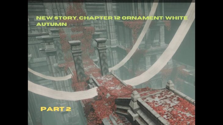 Nier Reincarnation [JP] Android/IOS – New Story, Chapter 12 Ornament: White Autumn, Part 2