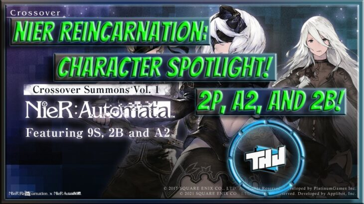 Nier Reincarnation: Character Breakdown 2P, A2, and 2B!!